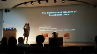 "We enjoyed hearing about Dr. Daphne Miller's (UCSF School of Medicine) interesting research adventures around the world studying ""The Wisdom and Science of Traditional Diets."""